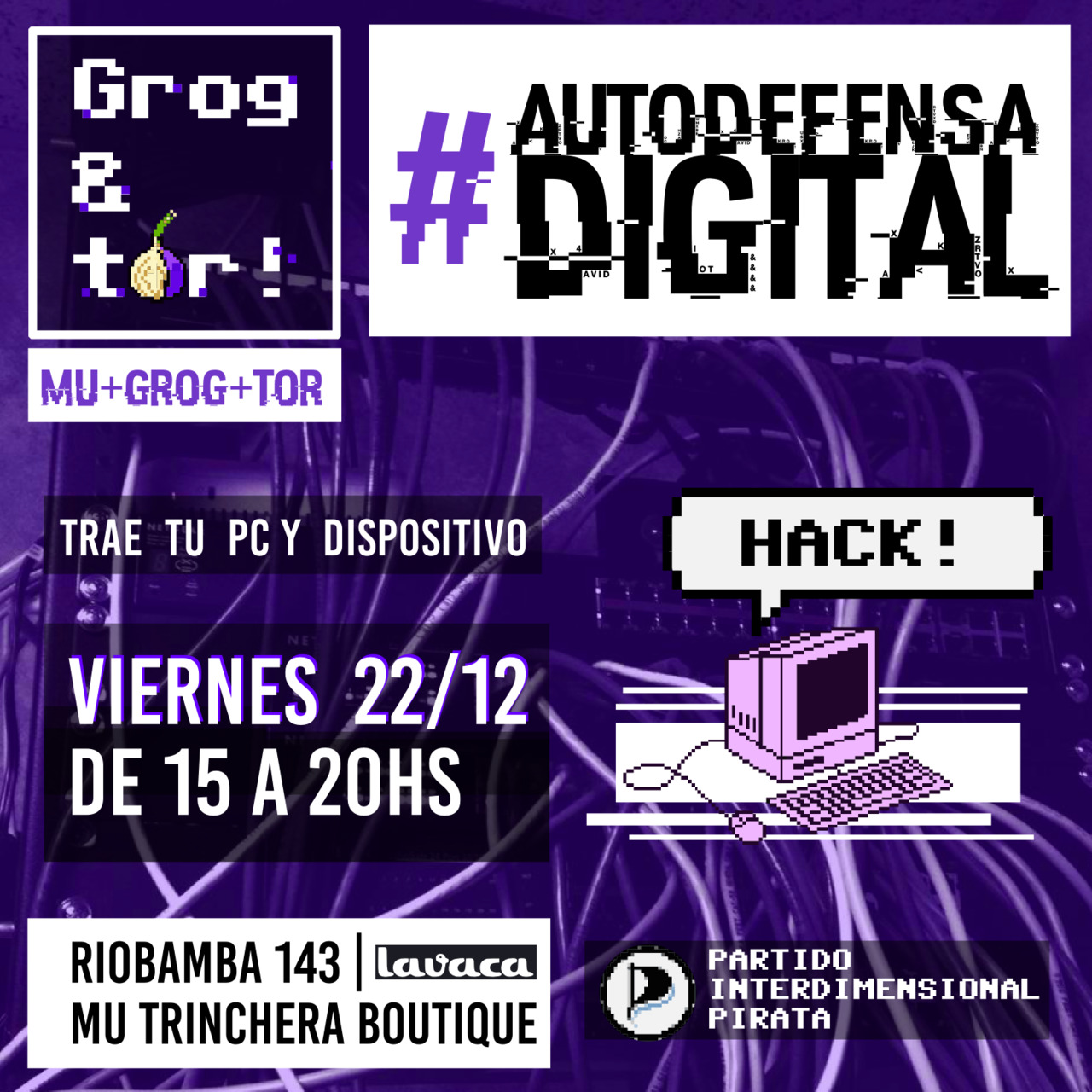 Grog&Tor: Autodefensa digital en Mu Trinchera Boutique
